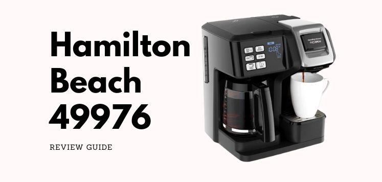 Hamilton Beach 49976 Reviews – Best Dual Coffee Maker!